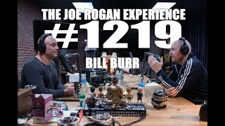 Joe Rogan Experience #1219 - Bill Burr