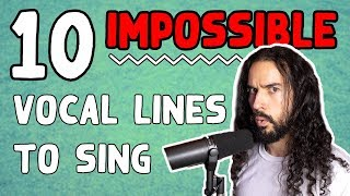 10 Impossible Vocal Lines To Sing