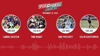 Lamar Jackson, Tom Brady, Dak Prescott, Colin Kaepernick | SPEAK FOR YOURSELF Audio Podcast