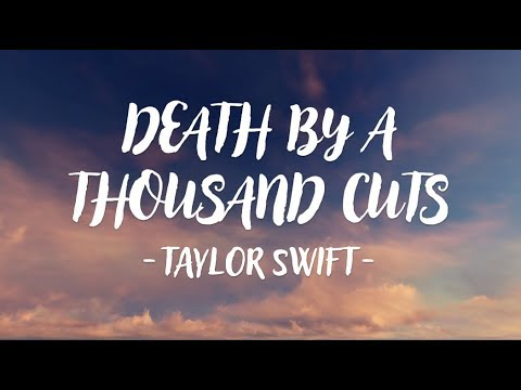 Taylor Swift - Death By A Thousand Cuts (Lyric Video)