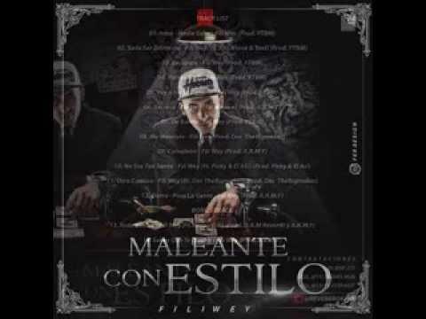 Fili Wey Ft Whaire - Secreto (Cd Maleante Con Estilo) +Letra