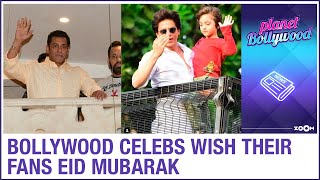 Bollywood celebrities wish Eid Mubarak to their fans on so..