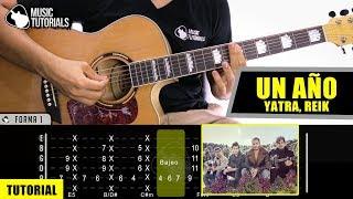 Cómo tocar Un Año de Sebastián Yatra, Reik en Guitarra   Tutorial + PDF GRATIS