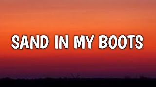 Morgan Wallen - Sand In My Boots (Lyrics)