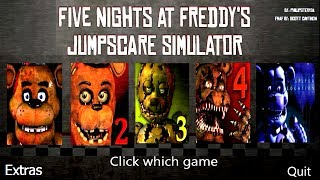 Five Nights at Freddy's 1-5 Jumpscare Simulator *FNAF 2017*