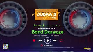 Band Darwaze – Amrinder Gill (Judaa 3) Ft Dr Zeus Video HD