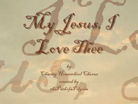 """My Jesus I Love Thee"" by Charity Homeschool Chorus"