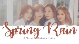 [HAN|ROM] A Train To Autumn - Spring Rain Lyrics