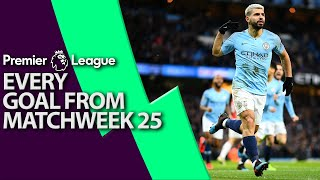 Every goal from Premier League Matchweek 25 | NBC Sports