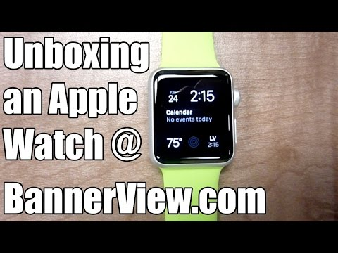 Unboxing an Apple Watch at BannerView.com