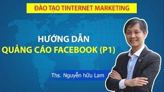 Hướng dẫn cách tự chạy quảng cáo Facebook 2019 (phần 1)