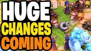 HUGE CHANGES COMING TO CLASH OF CLANS!