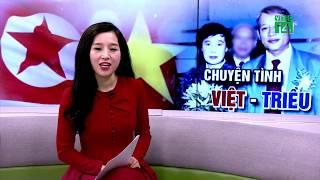Chuyện chàng trai Việt đi tàu sang Triều Tiên hỏi vợ   VTC14