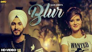 Blur – San Dee Ft Addy
