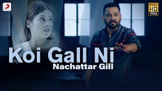 Koi Gall Ni – Nachattar Gill