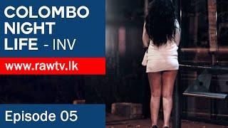 Colombo Night Life (FULL)   www.rawtv.lk