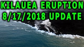NEWS UPDATE Hawaii Kilauea Volcano Eruption 8/17/2018