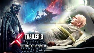 The Rise Of Skywalker Trailer 3 Shocking News Revealed! (Star Wars Episode 9 Trailer 3)