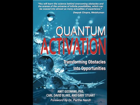 New Bestseller: Quantum Activation by Carl David Blake, Gary Stuart and Amit Goswami