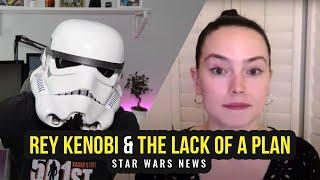 Daisy Ridley reveals original Rey Kenobi idea | STAR WARS NEWS