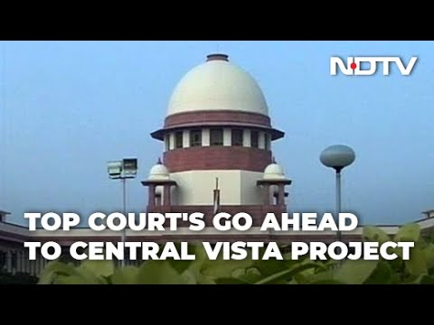 Supreme Court gives green signal to Central Vista Project