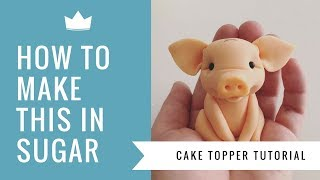 How to make a cute Pig Cake Topper - Cake Decorating Tutorial