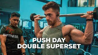 Push Day Motivation | Double Superset ft. BH Fitness | Workout Edition