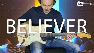 Imagine Dragons - Believer (Electric Guitar Cover by Kfir Ochaion)