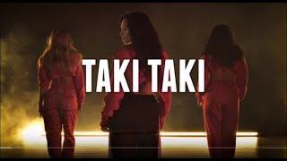 Taki Taki - DJ Snake ft. Selena Gomez, Tik Tok