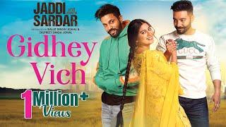 Gidhey Vich – Jordan Sandhu – Jaddi Sardar