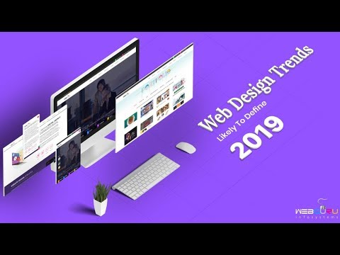 The Website Design Trends to prevail in 2019