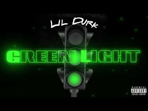 Lil Durk - Green Light (Official Audio)