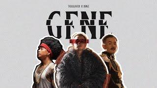 TOULIVER X BINZ - GENE [ OFFICIAL MV ]
