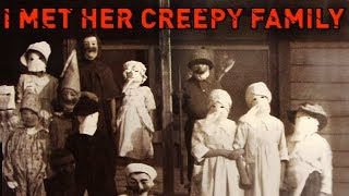 What Happened When I Met Her Creepy Family On Christmas