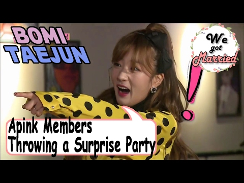 [We got Married4] 우리 결혼했어요 -  Apink Members Throwing a Surprise Party for 'Tae♥Bom' 20170211
