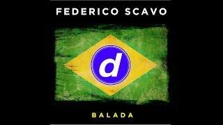 Federico Scavo - Balada (Vocal Mix) [Official]