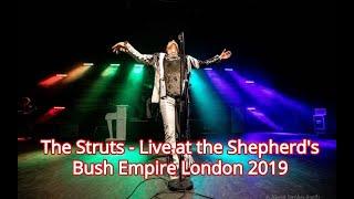 The Struts - Live at the Shepherd's Bush Empire London 2019.