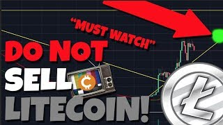 Do Not Sell! Trust Me... You Need To Watch This. (Litecoin Market Analysis)