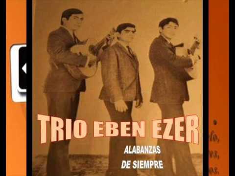 TRIO EBEN EZER SEÑOR DE LOS MANSOS