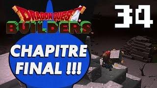 DRAGON QUEST BUILDERS : Chapitre Final ! | LET'S PLAY FR #34