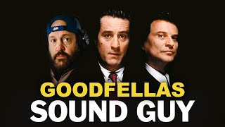 Goodfellas Sound Guy | Kevin James