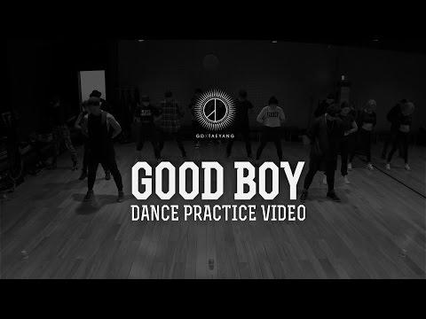 GD X TAEYANG - 'GOOD BOY' DANCE PRACTICE VIDEO