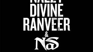 Nas, Divine, Naezy, Ranveer Singh - NY Se Mumbai