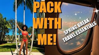 PACK WITH ME + travel essentials for spring break 2019! ✈️