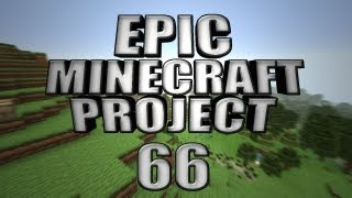 EPIC MINECRAFT PROJECT - Part 66: Andre's Dying