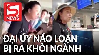 Chính thức loại khỏi ngành nữ Đại úy Lê Thị Hiền gây náo loạn tại sân bay
