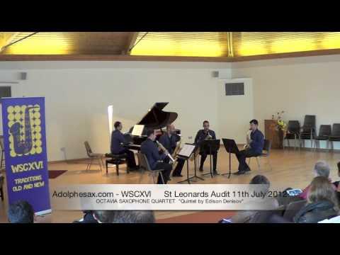 WSCXVI OCTAVIA SAXOPHONE QUARTET   Quintet by Edison Denisov