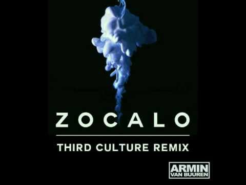 Armin Van Buuren - Zocalo (Third Culture Remix)