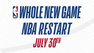 NBA Restart Begins July 30th