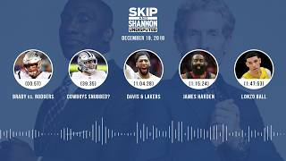 UNDISPUTED Audio Podcast (12.19.18) with Skip Bayless, Shannon Sharpe & Jenny Taft   UNDISPUTED